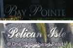 sign for Bay Pointe / Pelican Isle